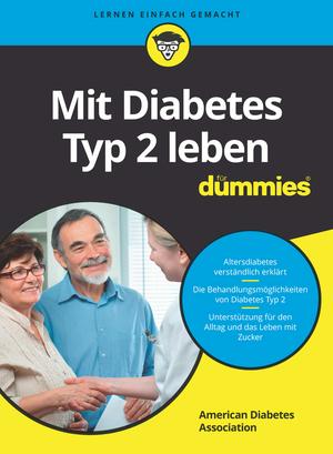 Mit Diabetes Typ 2 leben für Dummies