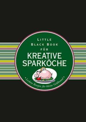 Little black book für kreative Sparköche