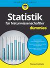 Statistik für Naturwissenschaftler für Dummies