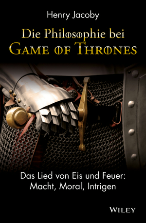 """Die Philosophie bei """"Game of Thrones"""""""