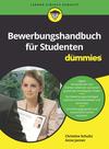 Bewerbungshandbuch für Studenten für Dummies