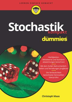 Stochastik kompakt für Dummies