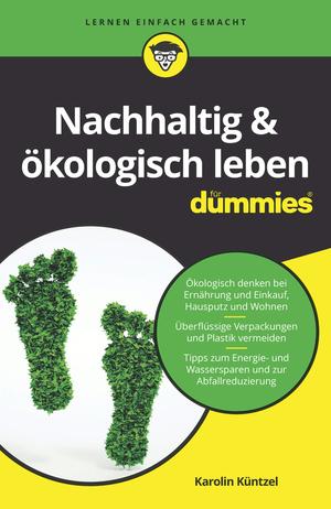 Nachhaltig & ökologisch leben für Dummies