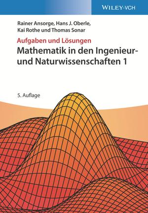 Mathematik in den Ingenieur- und Naturwissenschaften 1