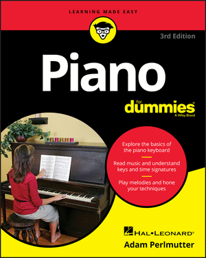 Piano For Dummies, 3rd Edition