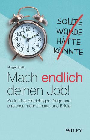 Mach endlich deinen Job!