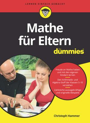 Mathe für Eltern für Dummies