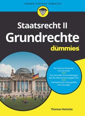 Staatsrecht II: Grundrechte für Dummies