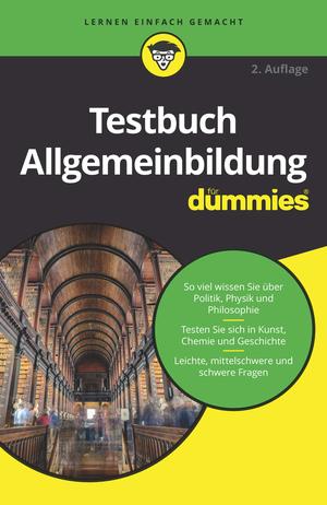 Testbuch Allgemeinbildung für Dummies