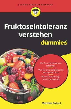 Fruktoseintoleranz für Dummies