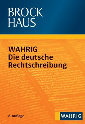 Wahrig - Die deutsche Rechtschreibung