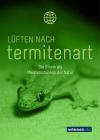 Lüften nach Termitenart