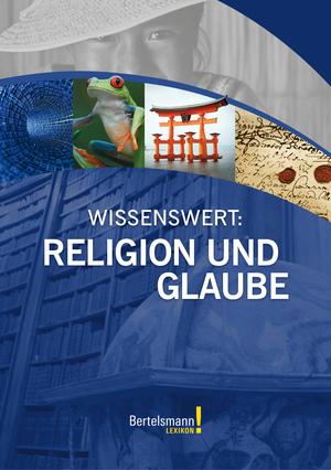 Wissenswert: Religion und Glaube