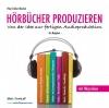 Hörbücher produzieren