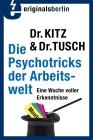 Die Psychotricks der Arbeitswelt