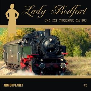 Lady Bedfort und die Täuschung im Zug