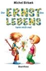 Vergrößerte Darstellung Cover: Der Ernst des Lebens kann mich mal. Externe Website (neues Fenster)