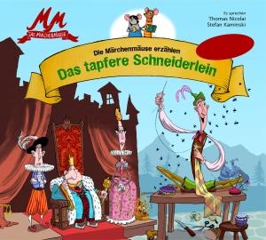 Märchenmäuse erzählen - Das tapfere Schneiderlein