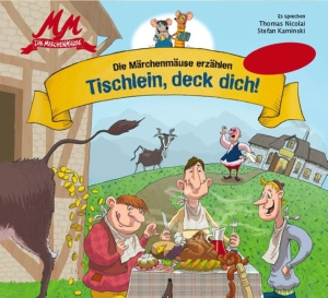 Die Märchenmäuse erzählen - Tischlein, deck dich!
