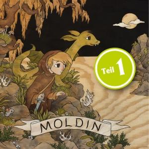 Moldin Teil 1