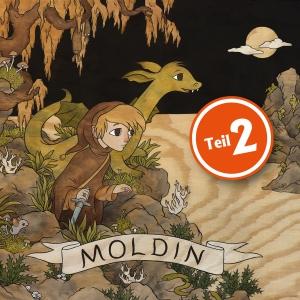 Moldin Teil 2