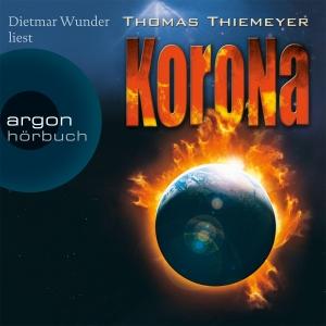 "Dietmar Wunder liest Thomas Thiemeyer ""Korona"""