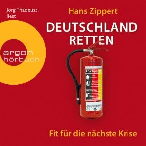 """Jörg Thadeusz liest Hans Zippert """"Deutschland retten"""""""