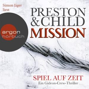 """Simon Jäger liest Preston & Child """"Mission - Spiel auf Zeit"""""""