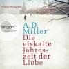 """Philipp Moog liest A. D. Miller """"Die eiskalte Jahreszeit der Liebe"""""""