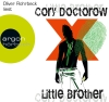 "Oliver Rohrbeck liest Cory Doctorow ""Little Brother"""
