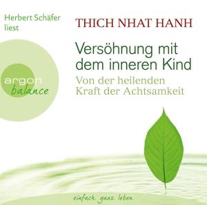"""Herbert Schäfer liest Thich Nhat Hanh """"Versöhnung mit dem inneren Kind"""""""