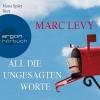 """Nana Spier liest Marc Levy """"All die ungesagten Worte"""""""