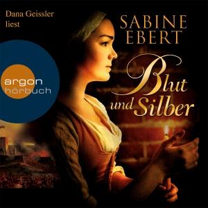 """Dana Geissler liest Sabine Ebert """"Blut und Silber"""""""