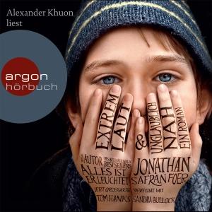 """Alexander Khuon liest Jonathan Safran Foer """"Extrem laut und unglaublich nah"""""""