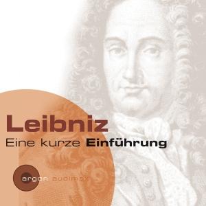 Leibniz - Eine kurze Einführung