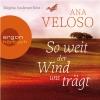 """Birgitta Assheuer liest Ana Veloso """"So weit der Wind uns trägt"""""""