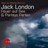 """Felix von Manteuffel liest Jack London """"Feuer auf See"""" / """"Parlays Perlen"""""""