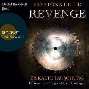 """Detlef Bierstedt liest Preston & Child """"Revenge - Eiskalte Täuschung"""""""