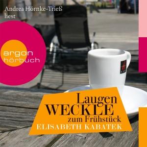 "Andrea Hörnke-Trieß liest ""Laugenweckle zum Früstück"", Elisabeth Kabatek"