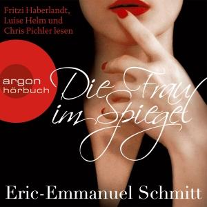 """Fritzi Haberlandt, Luise Helm und Chris Pichler lesen """"Die Frau im Spiegel"""", Eric-Emmanuel Schmitt"""