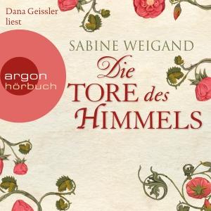 """Dana Geissler liest Sabine Weigand """"Die Tore des Himmels"""""""