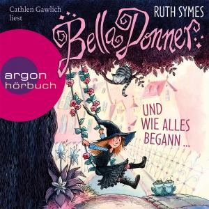 """Cathlen Gawlich liest Ruth Symes """"Bella Donner und wie alles begann..."""""""