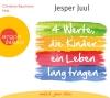 """Christian Baumann liest Jesper Juul """"Vier Werte, die Kinder ein Leben lang tragen"""""""