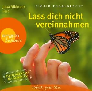 """Jutta Ribbrock liest Sigrid Engelbrecht """"Lass dich nicht vereinnahmen"""""""