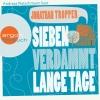 "Andreas Pietschmann liest Jonathan Tropper ""Sieben verdammt lange Tage"""