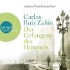 """Vergrößerte Darstellung Cover: Andreas Pietschmann liest Carlos Ruiz Zafón """"Der Gefangene des Himmels"""". Externe Website (neues Fenster)"""