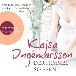 """Vera Teltz, Uve Teschner und Gerrit Schmidt-Foß lesen Kajsa Ingemarsson """"Der Himmel so fern"""""""