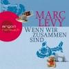 """Timo Hübsch liest Marc Levy """"Wenn wir zusammen sind"""""""