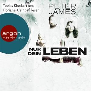 """Tobias Kluckert und Floriane Kleinpaß lesen Peter James """"Nur dein Leben"""""""
