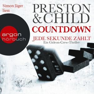"Simon Jäger liest Preston & Child ""Countdown - Jede Sekunde zählt"""